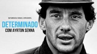 DETERMINADO, Com Ayrton Senna [Legendado Motivacional]