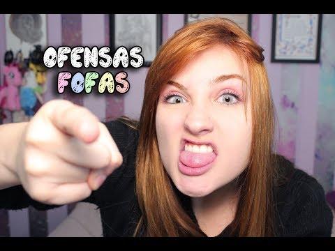 OFENSAS FOFAS (FAMILY FRIENDLY, PODE CLICAR)