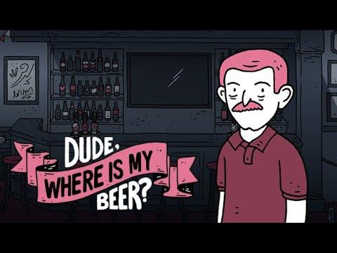 Dude, Where Is My Beer? - Trailer 2020 de Dude, Where is my Beer?