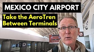 How to Take the Train Between Terminals at the Mexico City Airport