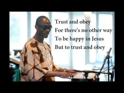 Trust and Obey (with lyrics)