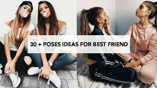30 + POSES IDEAS FOR BEST FRIEND | AESTHETIC