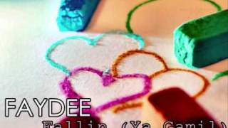 Faydee - Fallin (Ya Gamil)