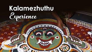 Kalamezhuthu Experience