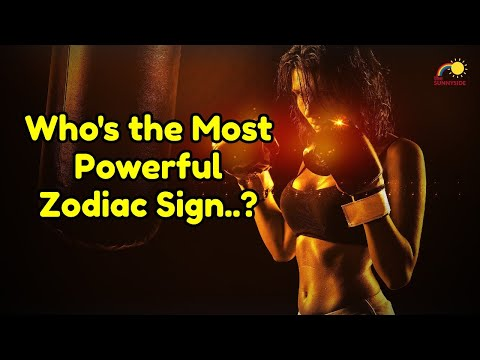 Which zodiac sign is the strongest