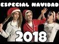 Especial Navidad 2018