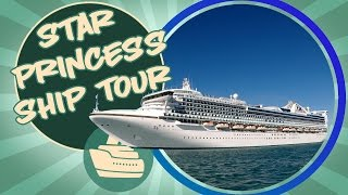 Star Princess Cruise Ship Tour