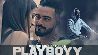 Playboyy Feat Ikka  Ronnie Singh