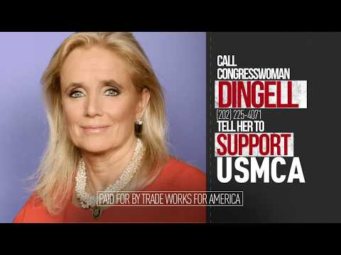 Tell Representative Dingell: Michigan First. Vote YES on the USMCA