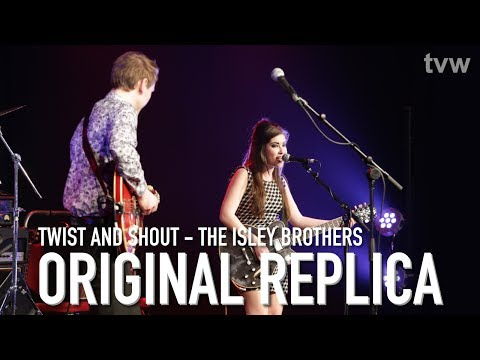 The Isley Brothers - Twist and Shout (Cover by Original Replica) | Next Level