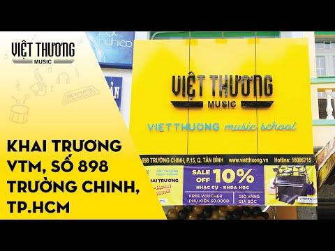 Khai trương Việt Thương Music - 898 Trường Chinh, Tân Bình