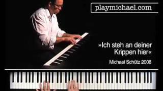 »Ich steh an deiner Krippen hier« - performed by Michael Schütz