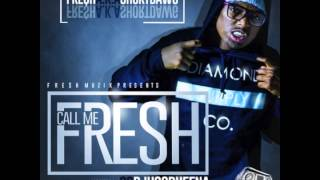 """Short Dawg - """"Can't Do It"""" (Call Me Fresh)"""