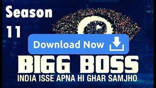 How Download Bigg Boss Season 11 Directly without wasting time