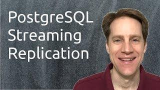 PostgreSQL Streaming Replication