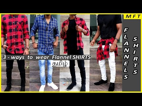 How to wear Flannel shirts | Style tips in tamil | Mens Fashion Tamil