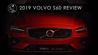 2019 Volvo S60 Review | Mixed Bag of Greatness
