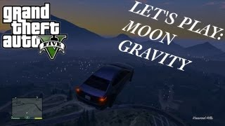LET'S PLAY: GTA 5 - MOON GRAVITY FUN - GTA V CHEAT CODE GAMEPLAY