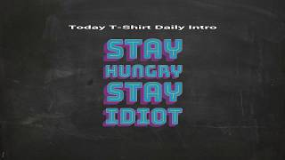 T-Shirt Daily【Stay Hungry Stay Idiot T-Shirt】American Eagle T shirt vs Stay Hungry Stay Idiot