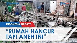 Kadelan Histeris Rumah Hasil Bertahun-tahun Kerja di Brunei Hancur karena Gempa, Ungkap Keanehan