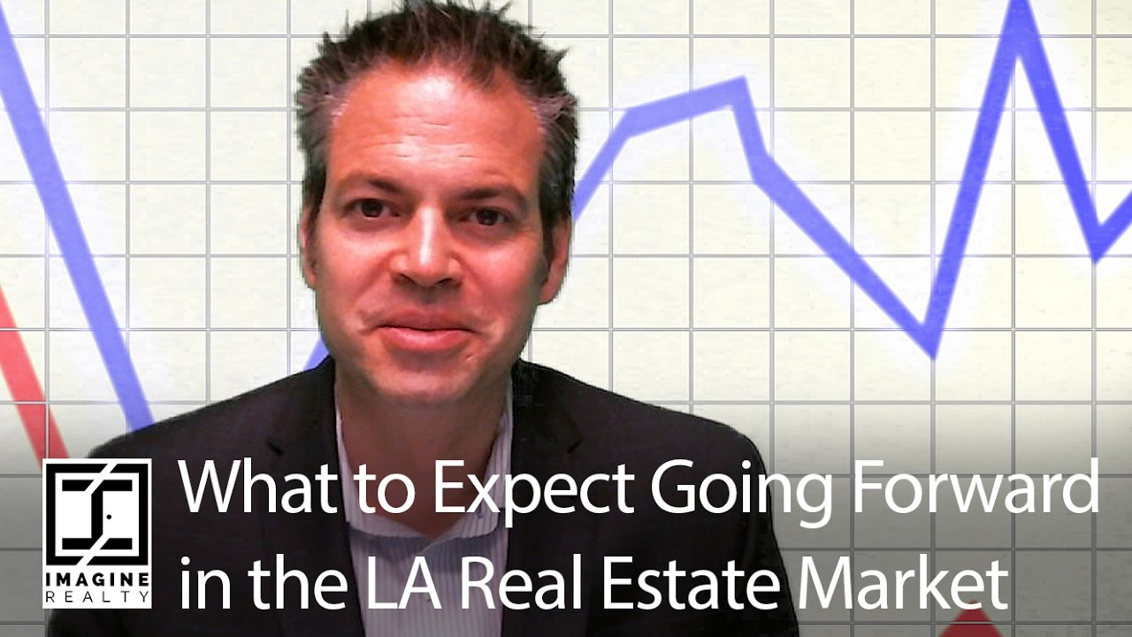 What to Expect Going Forward in the LA Real Estate Market