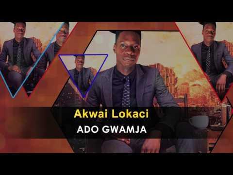 Ado Gwamja - Akwai Lokaci Official Song - Nigeria Music 2017
