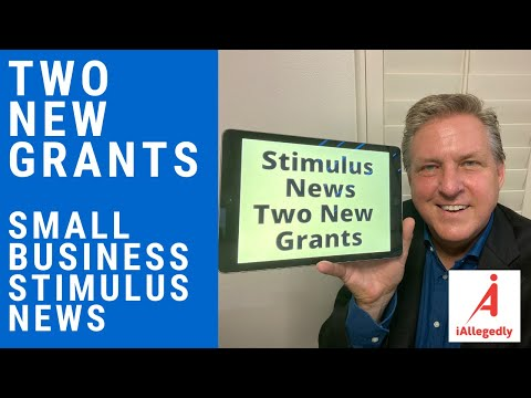 Two New Grants and Small Business Stimulus News