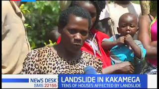 Kakamega residents are living in fear of landslides