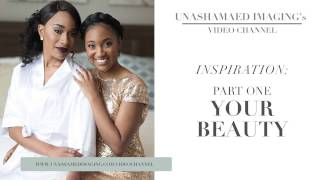 For Brides: Love Your Beauty (Part One)