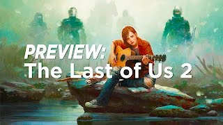 Preview: Best Upcoming Games 2017 - Ep. 3: THE LAST OF US 2