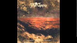 The Chasm - The Mission/Arrival to Hopeless Shores (Calling The Paranormal Abysm)