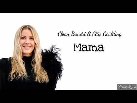 Download Mama Feat Ellie Goulding Clean Bandit Clean Bandit