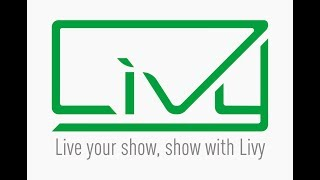 Live your show, show with Livy