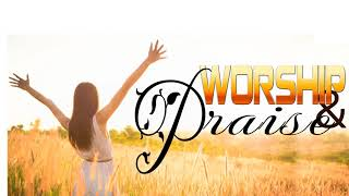 2 HOURS NON STOP MORNING WORSHIP SONGS FOR PRAYERS - BEST 100 CHRISTIAN WORSHIP SONGS OF ALL TIME