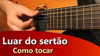 Violão DeBoa – Como tocar Luar do Sertao