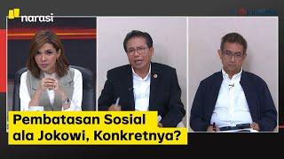 Saatnya Karantina: Pembatasan Sosial ala Jokowi, Konkretnya? (Part 3)   Mata Najwa