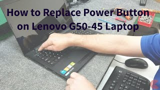 Lenovo G50 How to Replace Power Button