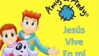 Jesús Vive en mí Amy y Andy. Videos Cristianos. Música para escuela dominical.