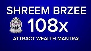 SHREEM BRZEE 108x (4x)  ATTRACT WEALTH FAST MANTRA! THE MOST POWERFUL SHREEM BRZEE MANTRA!