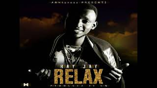 Kay Jay  Relax (official Audio)