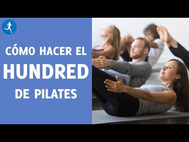 CÓMO HACER EL HUNDRED DE PILATES PASO A PASO PARA PRINCIPIANTES | Vitónica