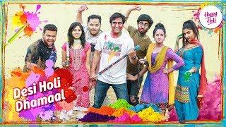 Desi Holi Dhamaal   Happy Holi   | Lalit Shokeen Films |