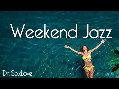 Weekend Jazz Playlist • 2 Hours Smooth Jazz Saxophone Instrumental Music for Relaxing and Study