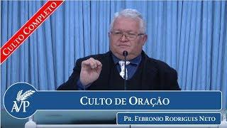 Culto de Oração | Pr. Febrônio Rodrigues Neto | 23/05/2018
