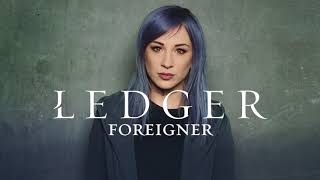 LEDGER - Foreigner (Audio)