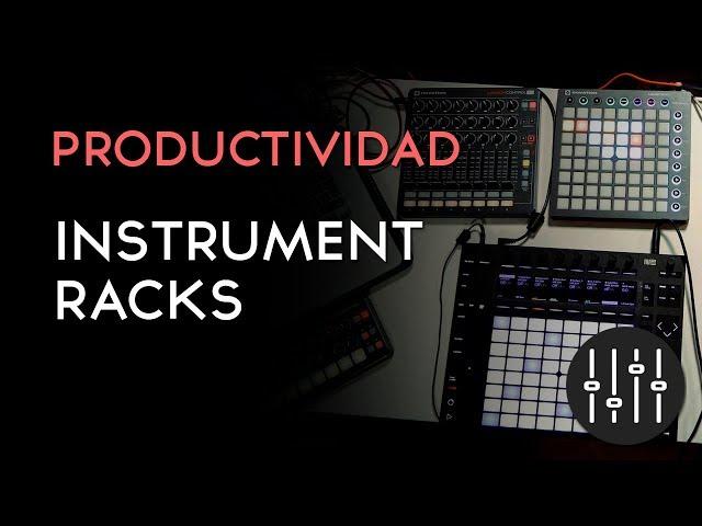 INSTRUMENT RACKS: Control total de tus sonidos
