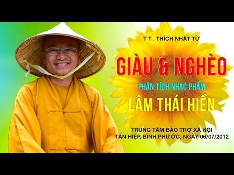 Giàu và nghèo: Phân tích nhạc phẩm của Lâm Thái Hiền (14/07/2012) Thích Nhật Từ