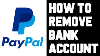 Paypal How To Remove Bank Account - Paypal How To Delete Bank Account - Paypal Remove Delete Bank