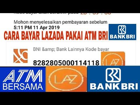 Bayar LAZADA Via ATM BRI/ ATM BERSAMA