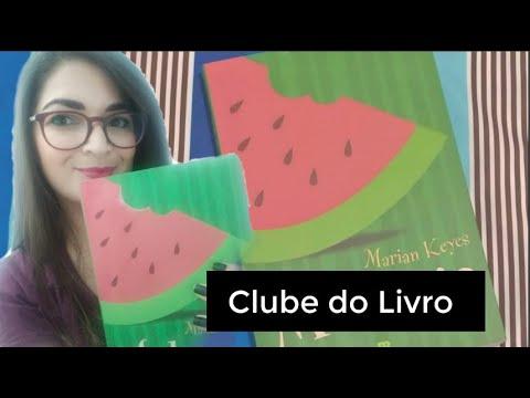 [Clube do Livro] Melancia - Marian Keyes | Vanusa Marte